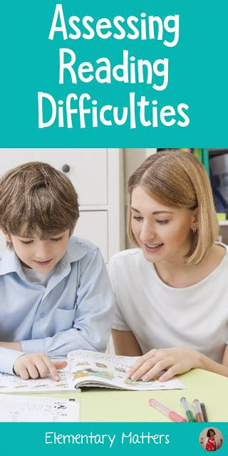 Elementary Matters Assessing Reading Difficulties