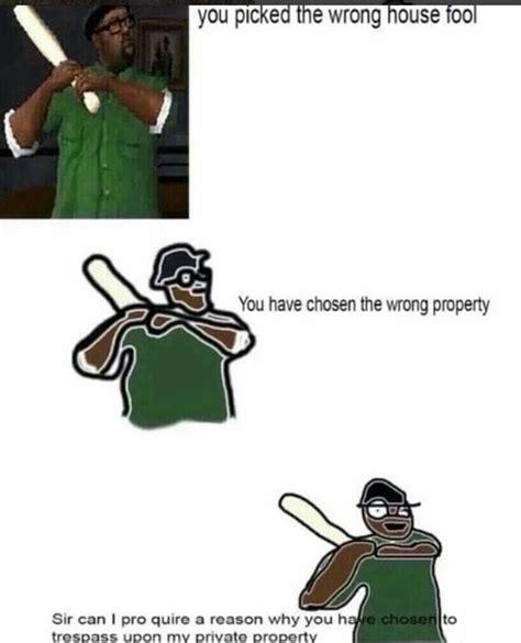 Big Smoke Memes - when you re trying to take big smoke memes to a higher level