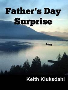 Father's Day Surprise by Keith Kluksdahl | NOOK Book ...