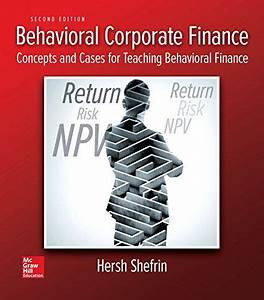 Solution Manual For Behavioral Corporate Finance 2nd