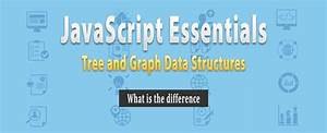 The Difference Between A Tree And A Graph Data Structure