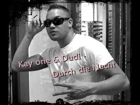 Kay One Ft Dudi  Durch Die Nacht Youtube
