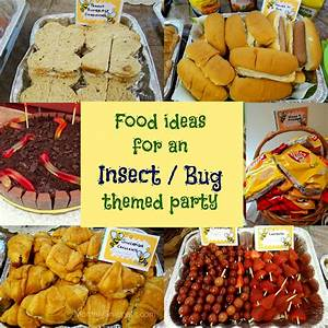 Food ideas for an Insect or Bug themed party - Mommy Snippets