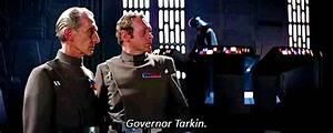 grand moff tark... Wilhuff Tarkin Quotes