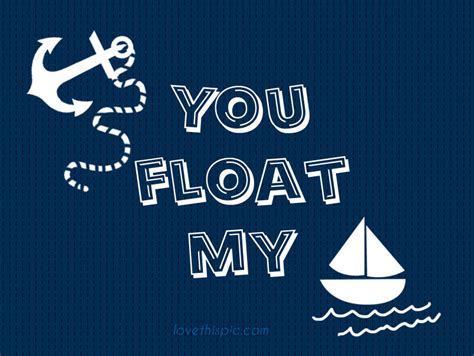 Float Your Boat Gif by You Float My Boat Pictures Photos And Images For