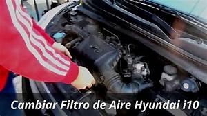 Cambiar Filtro De Aire Hyundai I10 Duocuc