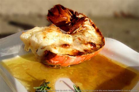 cuisiner des queues de langouste queue de langouste grillée au four sauce au vieux pineau