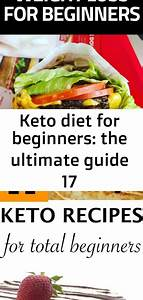 Keto Diet For Beginners  The Ultimate Guide 17
