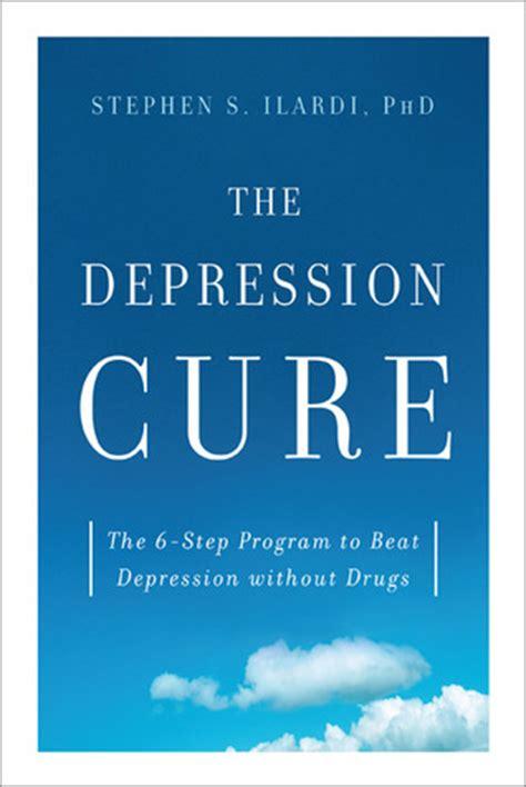 depression cure   step program  beat depression