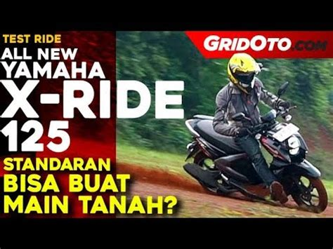 Review Yamaha Xride 125 by Yamaha X Ride 125 L Test Ride Review L Gridoto