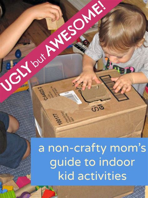 awesomely easy  incredibly ugly indoor activities