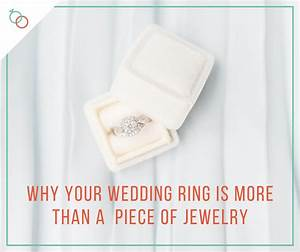 wedding rings more than a piece of jewelry freshly married With purpose of wedding ring
