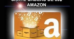 Carte Cadeau Amazon Ou Acheter : carte cadeau amazon 50 ou remise en esp ces paypal ~ Melissatoandfro.com Idées de Décoration
