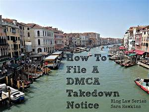 How To File A DMCA Takedown Notice