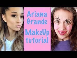 ARIANA GRANDE MAKE UP TUTORIAL! - YouTube