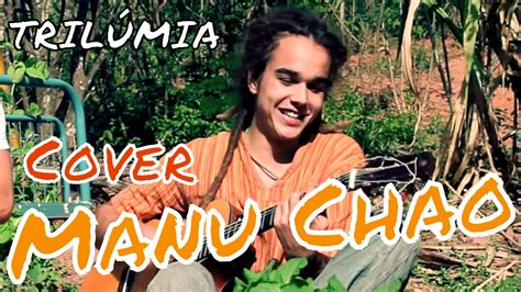 Manu Chao (cover By TrilÚmia)