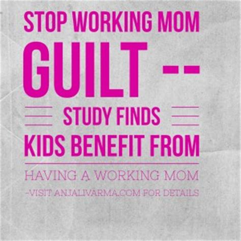 Stop The Working Mom Guilt…you Are Actually Helping Your Kids. Relationship Quotes Celebrities. Fashion Quotes Yves Saint Laurent. Strong Lady Quotes. Quotes About Love Returning. Summer Quotes Walt Whitman. Deep Quotes About Eyes. Instagram Quotes In Spanish. Birthday Quotes Cousin Sister