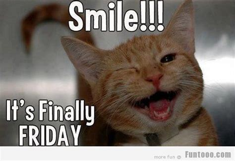 Friday Memes 18 - smile its finally friday 171 funny images pictures photos pics videos and jokes