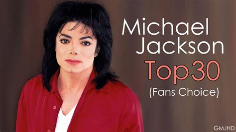 Michael Jackson Best Song by Michael Jackson Top 30 Songs Fans Choice 2017 Gmjhd