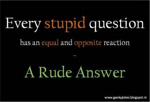 Quotes About Asking Stupid Questions