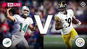 Steelers vs. Dolphins: Live score, updates, highlights ...