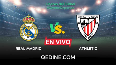 Real Madrid Vs Athletic Club EN VIVO: Horarios Y Canales ...