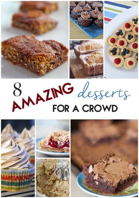 dessert recipes for a crowd 8 amazing desserts for a crowd 187 or whatever you do