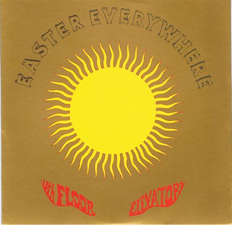 13th floor elevators easter everywhere is your clam in a jam