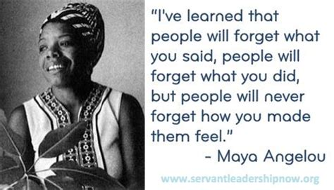 servant leadership maya angelou servant leadership