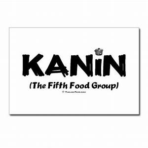 """""""Kanin, The Fifth Food Group."""" LOL!! What meal is a meal ..."""