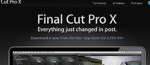 Final Cut Pro X is so basic filmmakers petition Apple to ...
