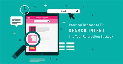 Practical Reasons To Fit Search Intent Into Your