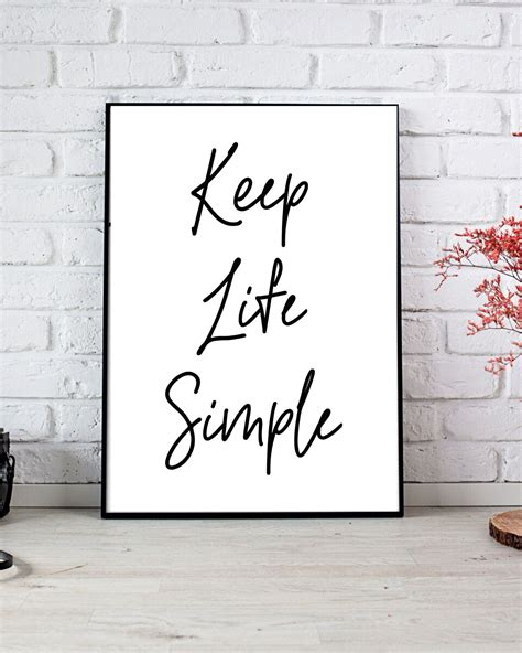See positive life quotes for motivational and inspirational purposes, whether you're quoting them, using them as a caption, or sending them in a text 3 of 53 life is like riding a bicycle. Keep Life Simple Instant Download Digital Print Interior | Etsy in 2020 | Printable art quotes ...