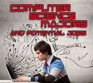 how many majors can you have computer science majors and potential jobs collegexpress