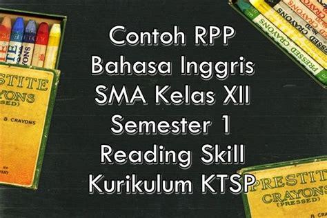 Text of silabus bahasa inggris smp kelas 8. Contoh Rpp Bahasa Inggris Sma Kelas 12 Semester 1 - GURU ...