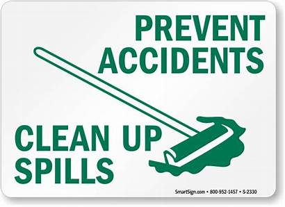 Clean Sign Accidents Spills Avoid Spill Signs