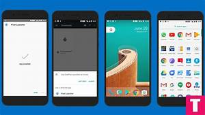 [APK] How To Get Android O Google Pixel Launcher On Any ...