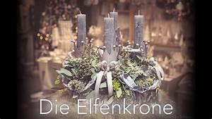 Adventskranz Ideen 2016 : diy adventskranz die elfenkrone youtube ~ Frokenaadalensverden.com Haus und Dekorationen