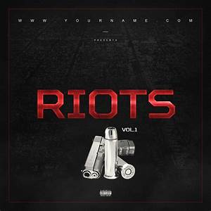 Riots mixtape cover template vms for Mixtape template