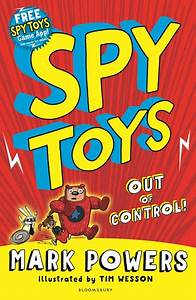 Spy Toys: Out of Control (Spy Toys) Mark Powers ...
