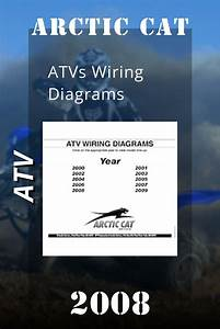 2008 Arctic Cat Atvs Wiring Diagrams