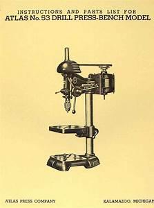 Atlas No  53 Drill Press 12 3  4 U0026quot  Instruction Part Manual