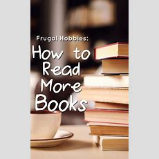 Frugal Hobbies How To Read More Books  The Budget Diet
