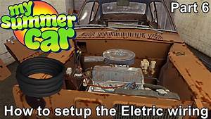 My Summer Car Gameplay    How To Setup The Eletric Wiring