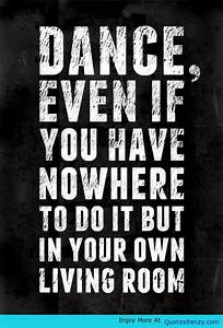 Dance Is Life Quotes. QuotesGram