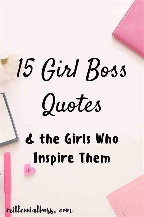 girl boss quotes  girls  inspire