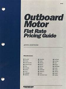 Marine Outboard Motor Flat Rate Labor Manual  U0026 Pricing Guide