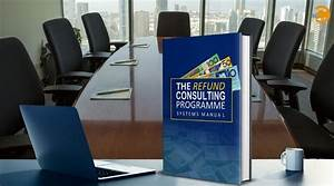 The Refund Consulting Program Systems Manual By Create
