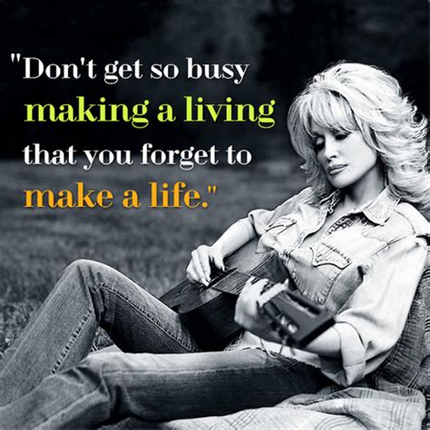 inspirational dolly parton quotes  lift  day
