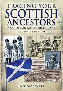 Tracing Your Scottish Ancestors  A Guide For Family